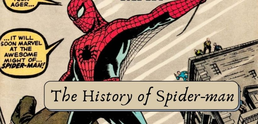 A History of Spide-Manr